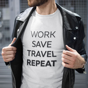 Work Save Travel T-Shirt