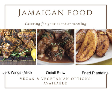 Catering Jamaican Food $14 per person (3 meats and 3 sides) (minimum qty 25)