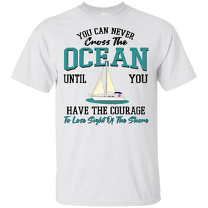 You Can Never Cross The Ocean Until ... In White