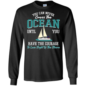 You Can Never Cross The Ocean Until ... In Black