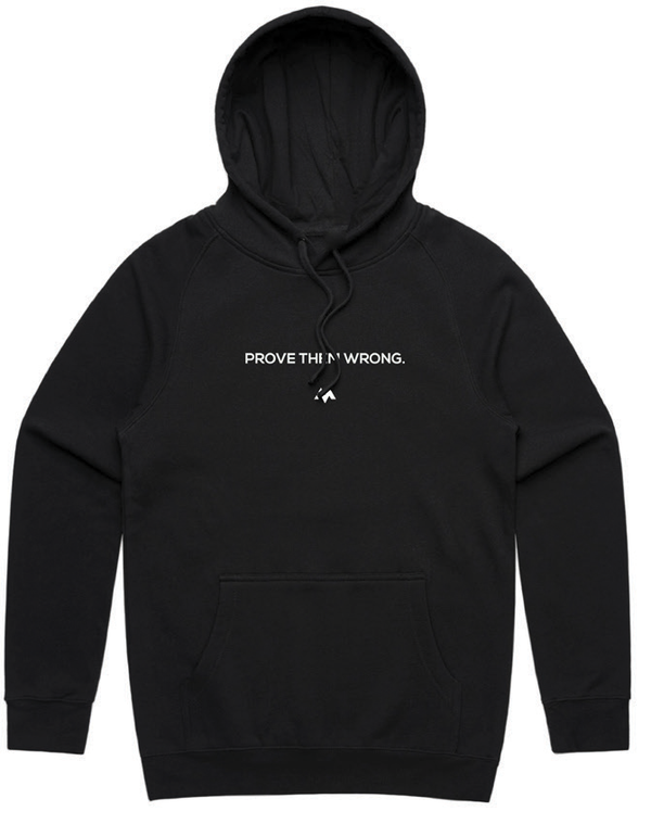 Prove Them Wrong - EMBROIDERED Hoodie