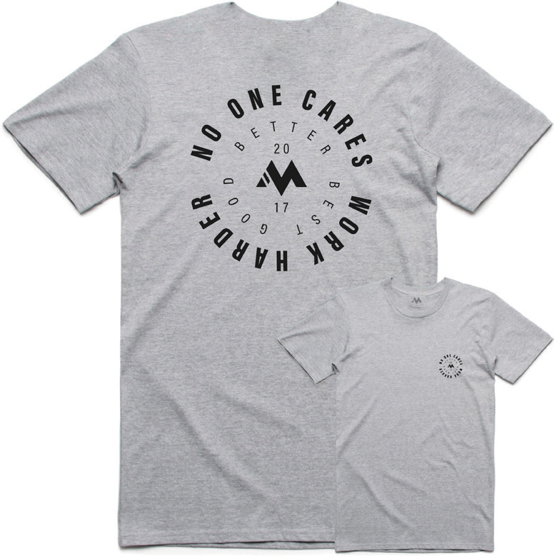 No One Cares, Work Harder - Cotton Tee ( Grey )