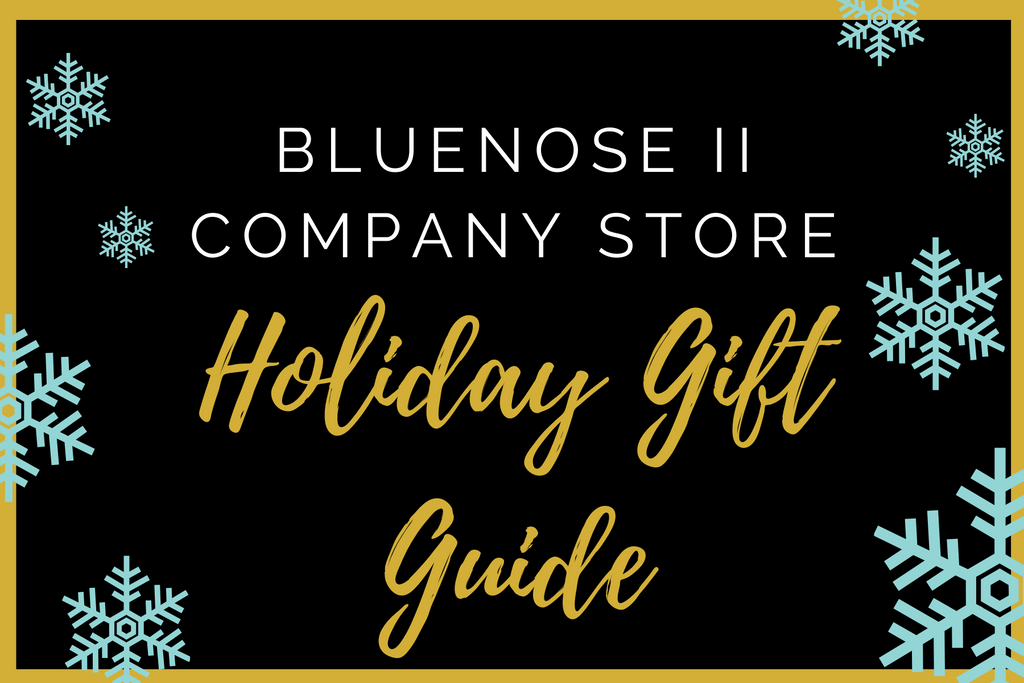 The Bluenose II Holiday Gift Guide