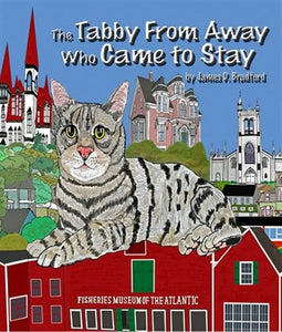 The Tabby From Away Who Came to Stay - Bluenose2CompanyStore