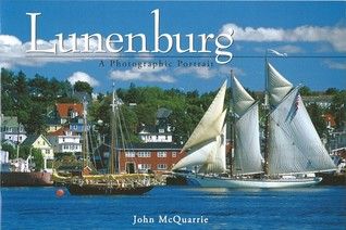 Lunenburg - A Photographic Portrait