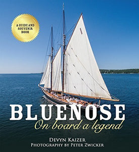 Bluenose, On Board a Legend - Bluenose2CompanyStore