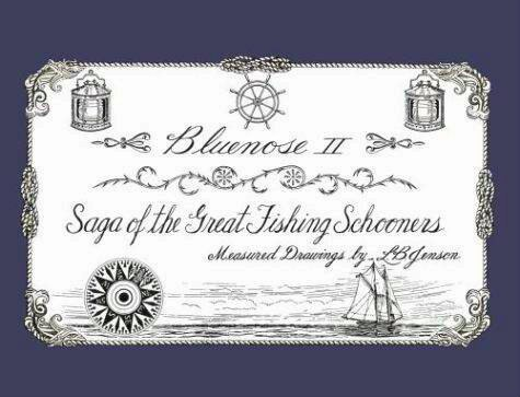 Saga Of the Great Fishing Schooners - Bluenose2CompanyStore