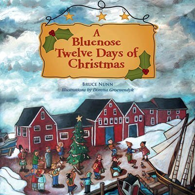 A Bluenose Twelve Days of Christmas - Bluenose2CompanyStore