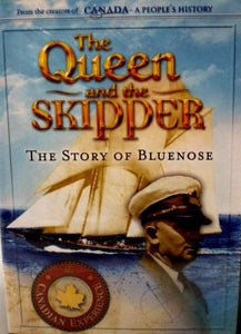 The Queen and the Skipper: The Story of Bluenose (DVD) - Bluenose2CompanyStore