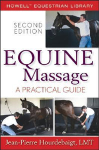 Equine Massage A Practical Guide 2E - Animal Rehabilitation Australia