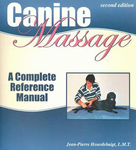 Canine Massage - A Complete Reference Manual - Animal Rehabilitation Australia
