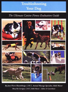 Troubleshooting Your Dog - The Ultimate Fitness Evaluation Guide - Animal Rehabilitation Australia