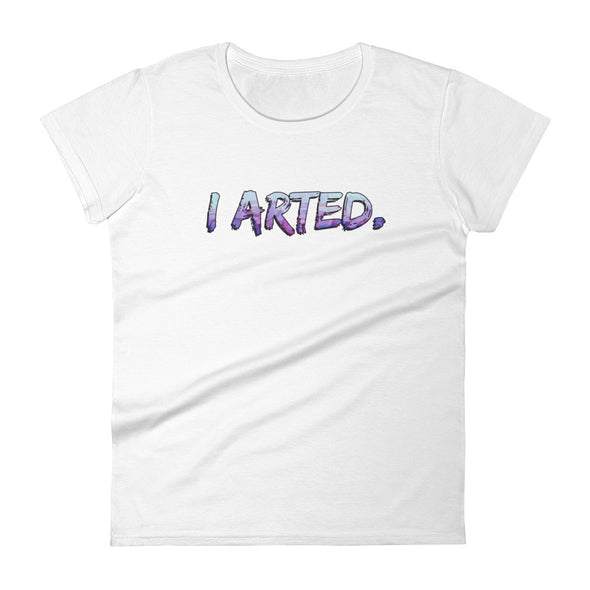 I Arted - Women's T-shirt