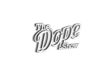 The Dope Show with Tyler Smith