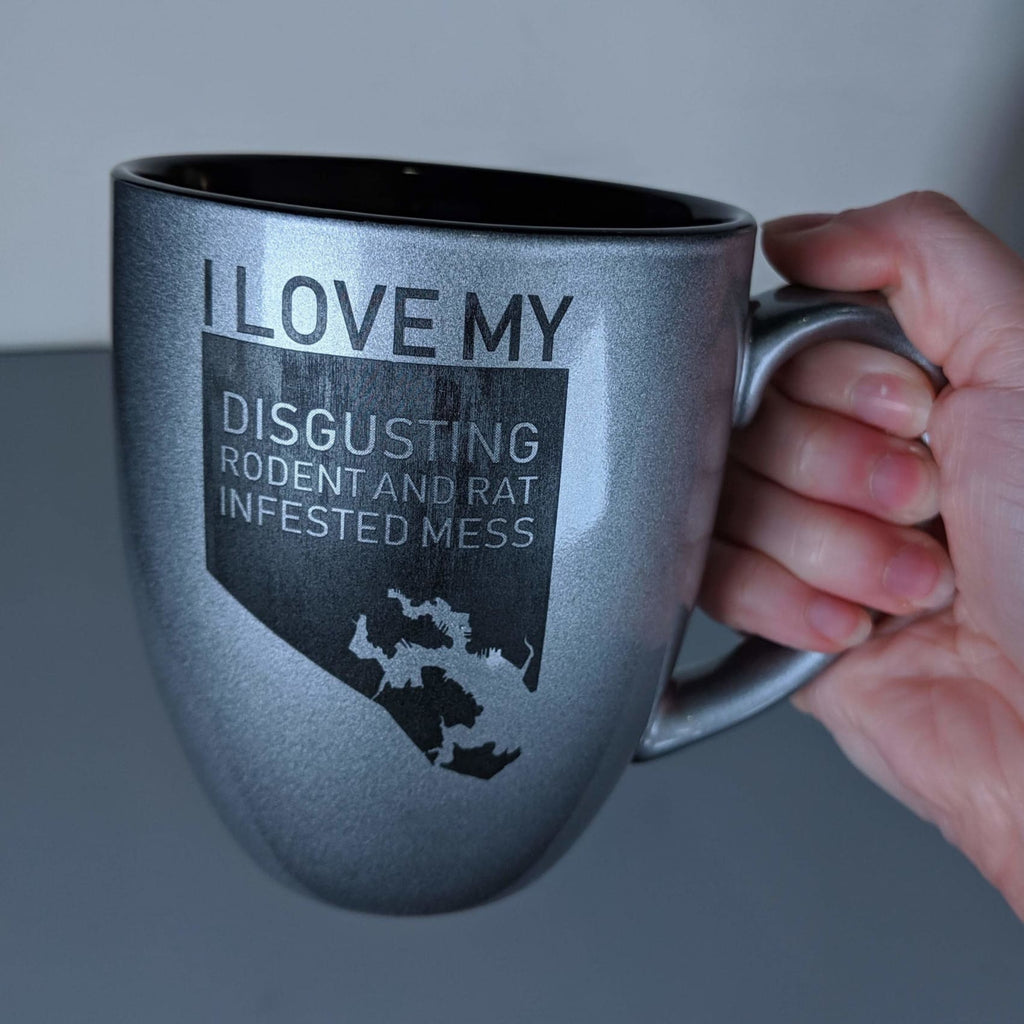 I Love My Disgusting Rat and Rodent Infested Mess Ceramic Mug - Black on Silver / Right - Chase Street Originals