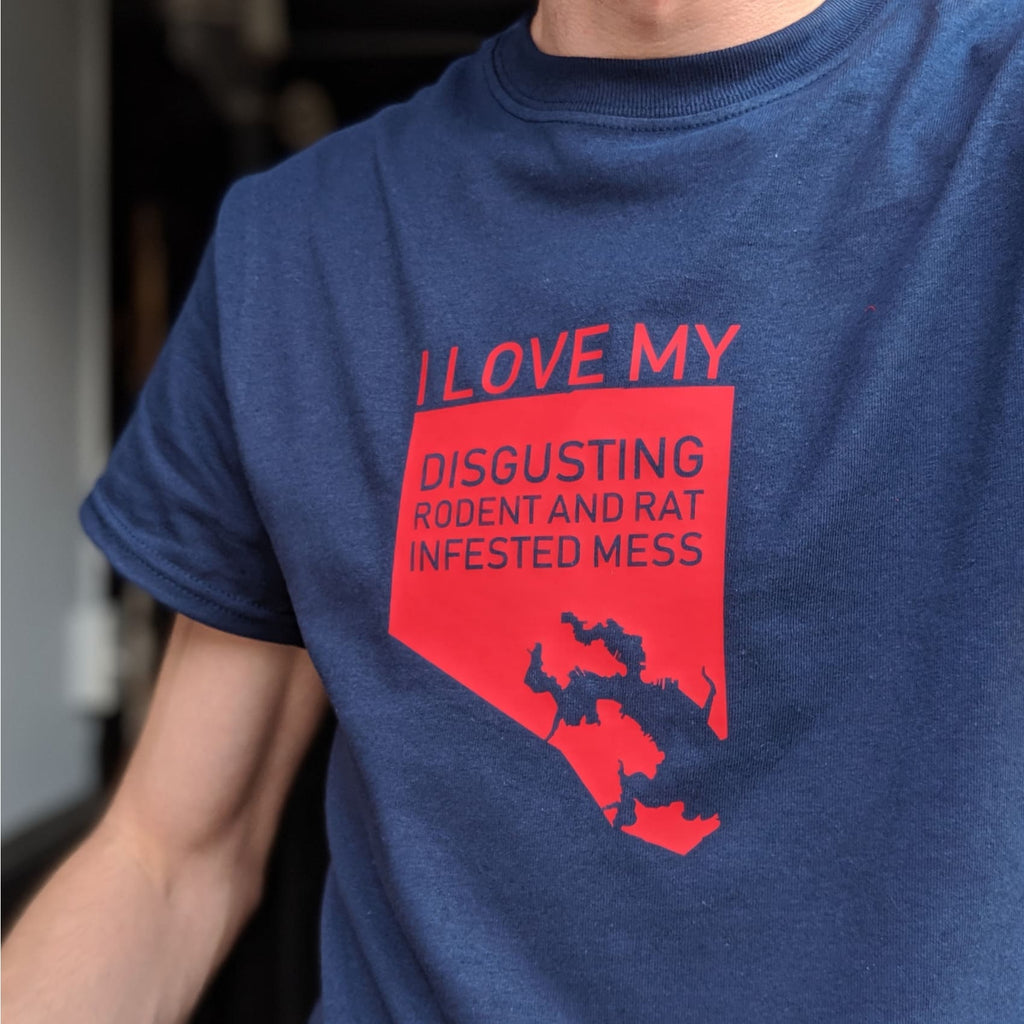 I Love My Disgusting Rat and Rodent Infested Mess Shirt - Chase Street Originals