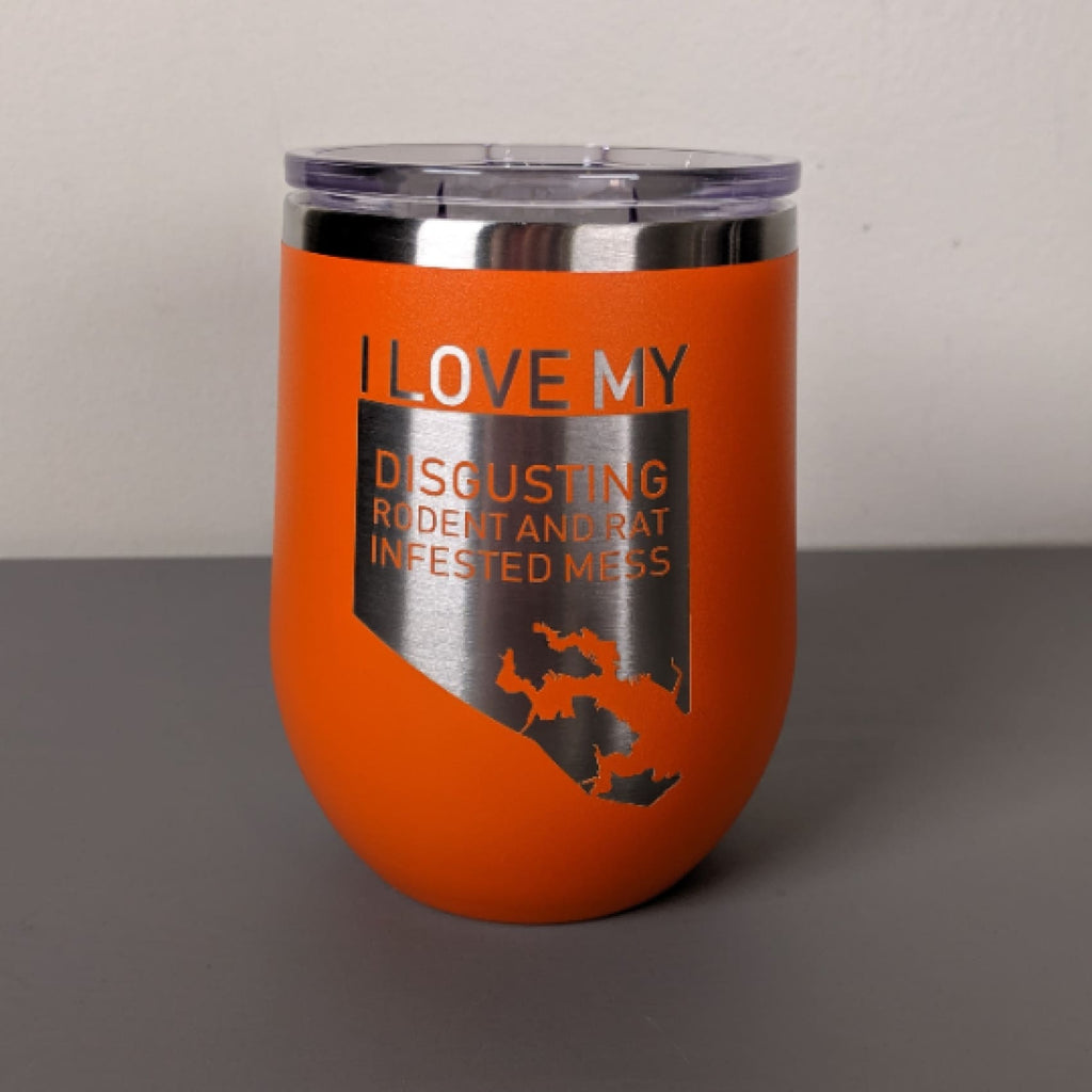 I Love My Disgusting Rat and Rodent Infested Mess Stainless Steel Mug - Orange - Chase Street Originals