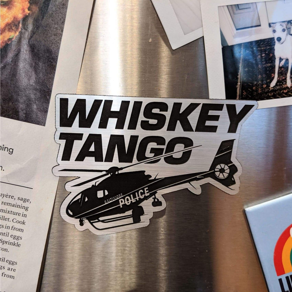 Whiskey Tango (Foxtrot) Baltimore Magnet - Chase Street Originals