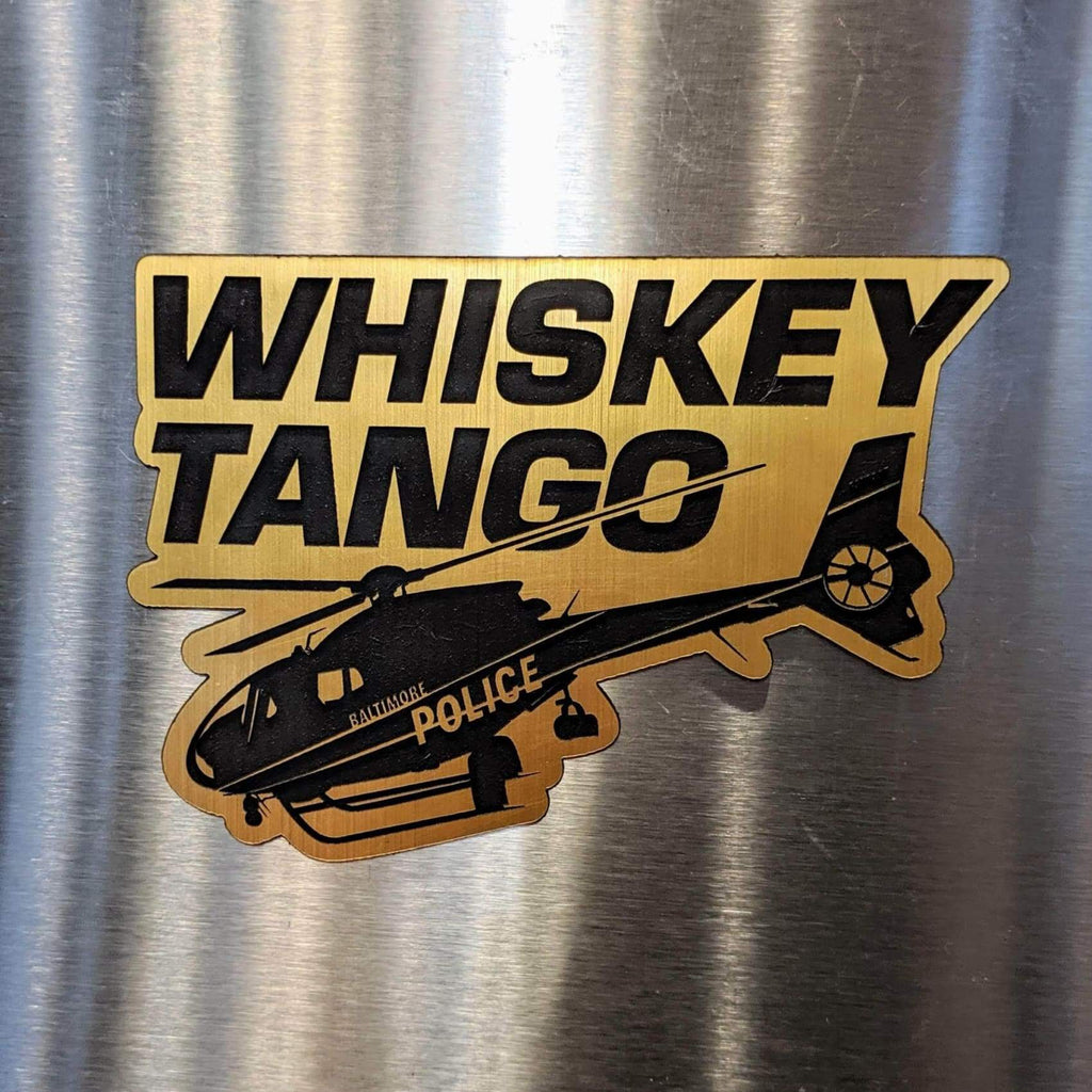 Whiskey Tango (Foxtrot) Baltimore Magnet - Gold - Chase Street Originals