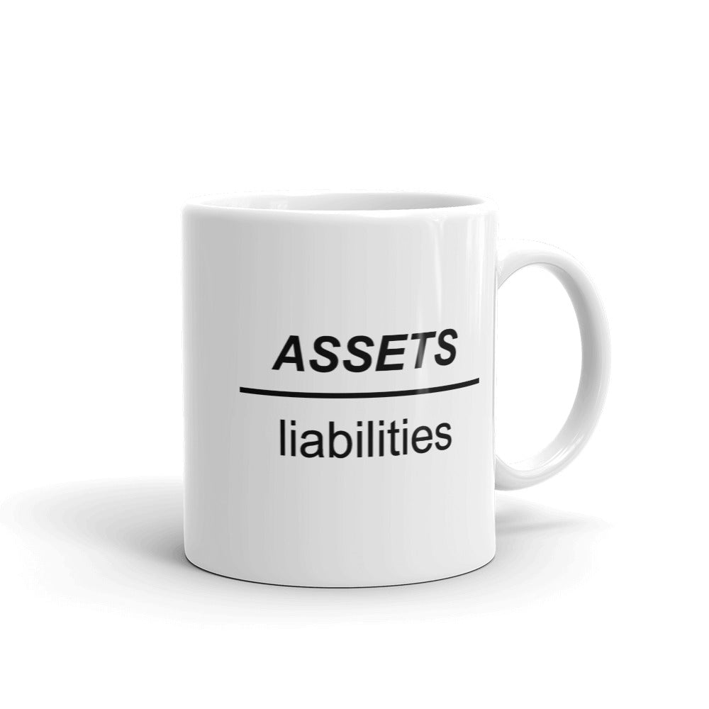 Whyze Assets Over Liabilities Coffee Mug