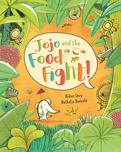 Jojo and the Food Fight!- Hard Cover Book