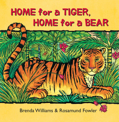 Home For A Tiger, Home For A Bear-Paper Back Book