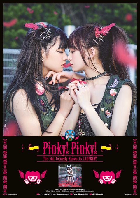 "The Idol Formerly Known As LADYBABY ""Pinky! Pinky!"" poster pic"