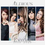 Aldious Evoke 2010-2020 album with new vocalist R!N. CD with English lyric translations JPU Records