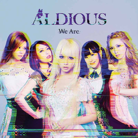 Aldious We Are album CDs download stream Japanese girl metal band JPU Records