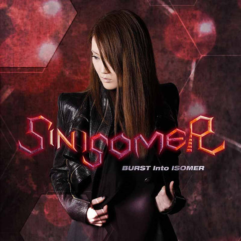 SIN ISOMER BURST Into ISOMER download. Japanese metal JPU Records