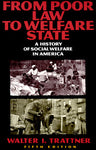 From Poor Law to Welfare State, by Walter Trattner