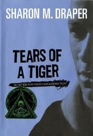 Tears of a Tiger, by Sharon Draper
