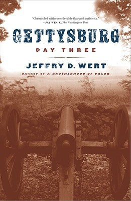 Gettysburg, Day Three, by Jeffrey D. West