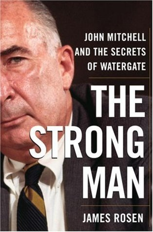 The Strong Man, by James Rosen