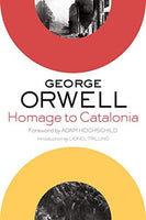 Homage to Catalonia, by George Orwell