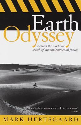 Earth Odyssey, by Mark Hertsgaard