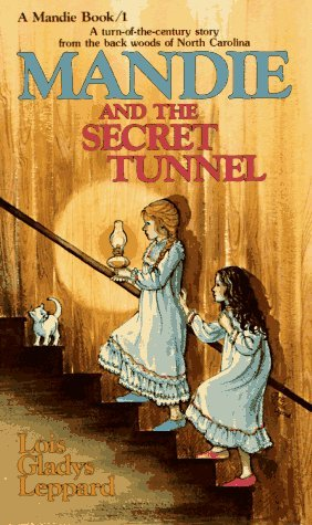 Mandie and the Secret Tunnel, by Lois Gladys Leppard