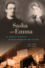 Sasha and Emma: The Anarchist Journey of Alexander Berkman and Emma Goldman, by Paul Avrich