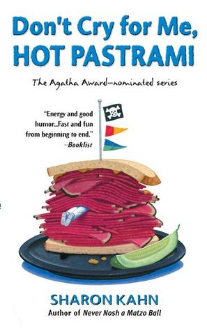 Don't Cry for Me, Hot Pastrami, by Sharon Kahn