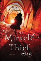 The Miracle Thief, by Iris Anthony
