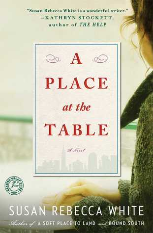 A Place at the Table, by Susan Rebecca White