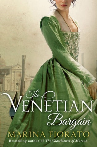 The Venice Bargain, by Marina Fiorato