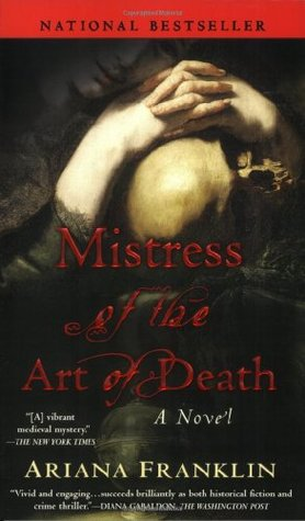 Mistress of the Art of Death, by Ariana Franklin