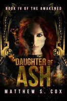 Daughter of Ash, by Matthew S. Cox