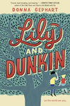 Lily and Dunkin, by Donna Gephart