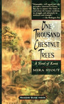 One Thousand Chestnut Trees, by Mira Stout