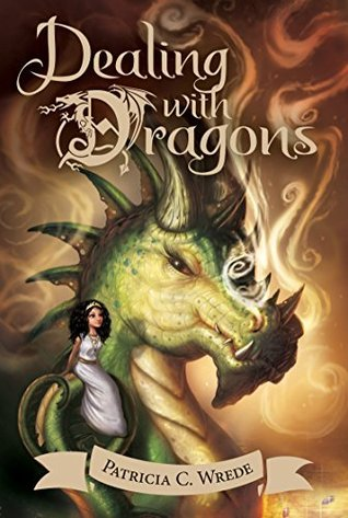 Dealing With Dragons, by Patricia Wrede