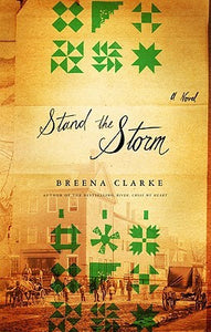 Stand the Storm, by Breena Clark