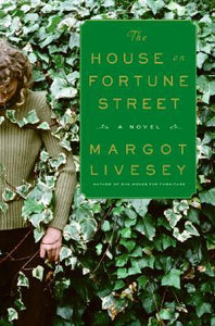 The House on Fortune Street, by Margot Livesey