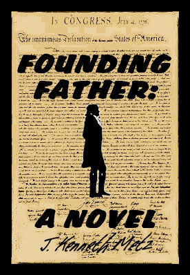 Founding Father, by J. Kenneth Metz